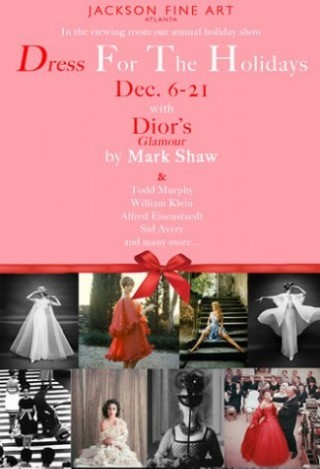 Dress for the Holidays – December 6-21, 2013 – Jackson Fine Art