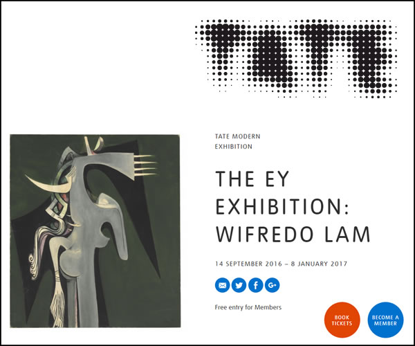 Tate ModernWifredo Lam ExhibitionSeptember 14, 2016 – January 8, 2017