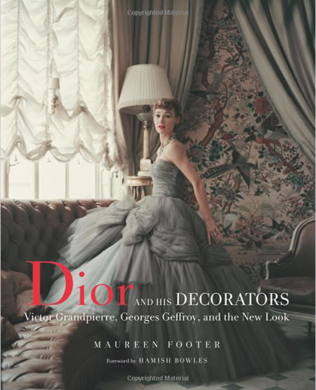 Dior and His Decorators | Footer/Bowles, Vendome